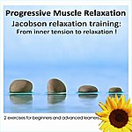 Largo Progressive Muscles Relaxation: From Inner Tension To Relaxation