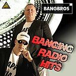Bangbros Banging Radio Hits