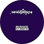 Beatfanatic Fly Away Ep