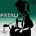 Fatali The Hits Volume 4