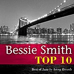 Bessie Smith Bessie Smith Relaxing Top 10 (Relaxation & Jazz)