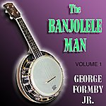 George Formby The Banjolele Man Vol 1