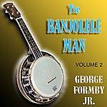 George Formby The Banjolele Man Vol 2