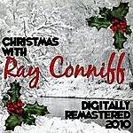 Ray Conniff Christmas With Ray Conniff - Digitally Remastered 2010