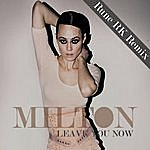 Milton Leave You Now (Rune Rk Remix)