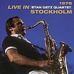 Stan Getz Quartet Live In Stockholm 1978