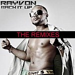 Rayvon Back It Up (The Remixes)