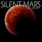 Cyril Morin Silent Mars