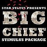 Big Chief Stimulus Package