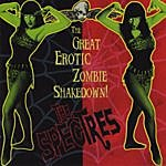 The Spectres The Great Erotic Zombie Shakedown