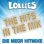 Lollies The Hits In The Mix! Die Mega Hitmixe