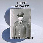 Pepe Aldape El Soldado Razo III
