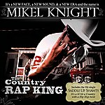 Mikel Knight The Country Rap King