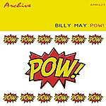 Billy May Pow!