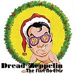 Dread Zeppelin The First No-Elvis