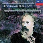 Cleveland Orchestra Brahms: Symphony No.3; St. Antoni Variations/Dvorak ; Carnival Overture