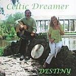 Destiny Celtic Dreamer