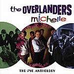 The Overlanders Michelle: The Pye Anthology