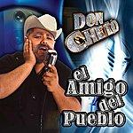 Don Cheto El Amigo Del Pueblo