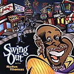 Rufus Thomas Swing Out With Rufus Thomas