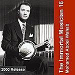 Mohamed Abdel Wahab The Immortal Musician 16