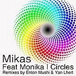 Mikas Circles - Feat Monika