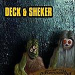 Infected Mushroom Deck & Sheker