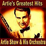 Artie Shaw & His Orchestra Artie's Greatest Hits