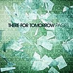 There For Tomorrow Pages (Single)