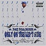 Daz Dillinger Only On The Left Side