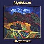 Nighthawk Mayacamas