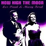 Les Paul & Mary Ford How High The Moon