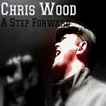 Chris Wood A Step Forward