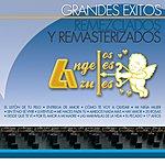 Los Ángeles Azules Grandes Éxitos Remezclados Y Remasterizados