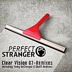 Perfect Stranger Clear Vision 07 - Remixes