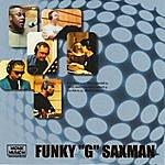 Gary Harris Funky G Saxman