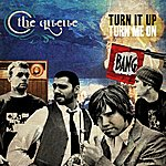 The Queue Turn It Up, Turn Me On [Ep]