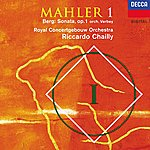 Royal Concertgebouw Orchestra Mahler: Symphony No.1 / Berg: Sonata, Op.1 (Orch Verbey)