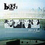 Bush Zen X Four (Live/Acoustic)