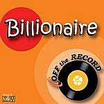 Off The Record Billionaire