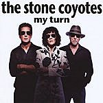 The Stone Coyotes My Turn