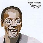 Noah Howard Voyage