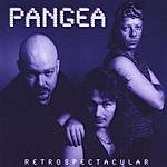 Pangea Retrospectacular