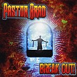 Pastor Brad Break Out