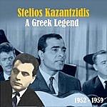 Stelios Kazantzidis A Greek Legend
