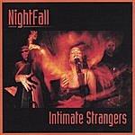 Nightfall Intimate Strangers