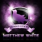 Matthew White Gangster Soul - Single