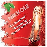 Nikkole It's Christmas / Wrap Me Up (Special Delivery)