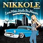 Nikkole Love Was Made In Heaven Feat. Everette Harp (Maxi-Single)