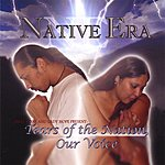 Native Tears Of The Nation, Our Voice